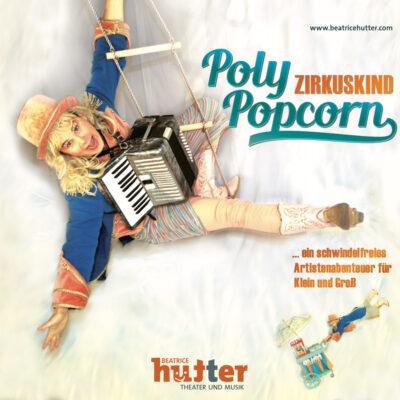 Beatrice Hutter - Polly Popcorn - Plakat